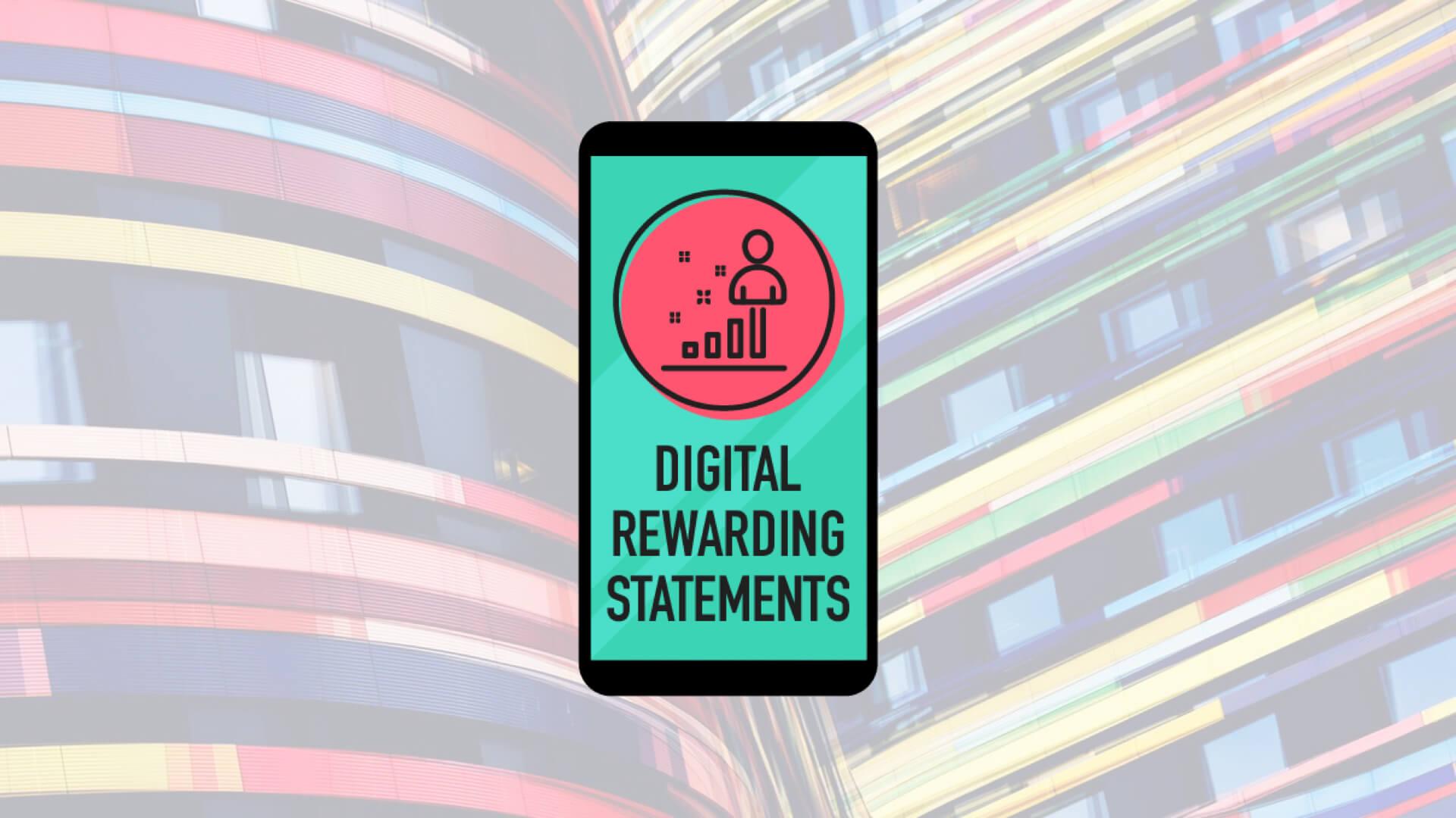 Digital Rewarding Statements